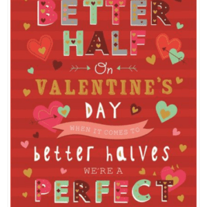 Valentines Card - To My Better Half